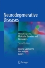 Neurodegenerative Diseases : Clinical Aspects, Molecular Genetics and Biomarkers - Book