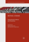 Retail Crime : International Evidence and Prevention - Book