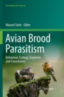 Avian Brood Parasitism : Behaviour, Ecology, Evolution and Coevolution - Book