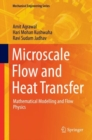 Microscale Flow and Heat Transfer : Mathematical Modelling and Flow Physics - Book