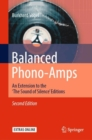 Balanced Phono-Amps : An Extension to the 'The Sound of Silence' Editions - Book