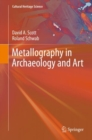 Metallography in Archaeology and Art - Book