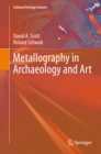 Metallography in Archaeology and Art - eBook