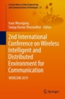 2nd International Conference on Wireless Intelligent and Distributed Environment for Communication : WIDECOM 2019 - Book