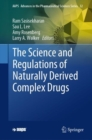 The Science and Regulations of Naturally Derived Complex Drugs - Book