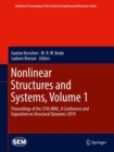 Nonlinear Structures and Systems, Volume 1 : Proceedings of the 37th IMAC, A Conference and Exposition on Structural Dynamics 2019 - Book