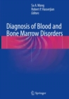Diagnosis of Blood and Bone Marrow Disorders - Book