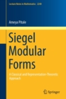 Siegel Modular Forms : A Classical and Representation-Theoretic Approach - Book