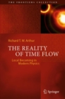 The Reality of Time Flow : Local Becoming in Modern Physics - Book