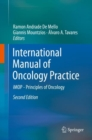 International Manual of Oncology Practice : iMOP - Principles of Oncology - Book