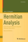 Hermitian Analysis : From Fourier Series to Cauchy-Riemann Geometry - Book