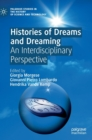 Histories of Dreams and Dreaming : An Interdisciplinary Perspective - Book
