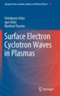 Surface Electron Cyclotron Waves in Plasmas - Book