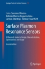 Surface Plasmon Resonance Sensors : A Materials Guide to Design, Characterization, Optimization, and Usage - Book