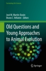 Old Questions and Young Approaches to Animal Evolution - eBook
