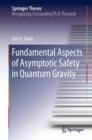 Fundamental Aspects of Asymptotic Safety in Quantum Gravity - Book