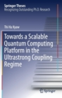 Towards a Scalable Quantum Computing Platform in the Ultrastrong Coupling Regime - Book