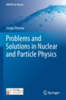Problems and Solutions in Nuclear and Particle Physics - Book