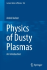 Physics of Dusty Plasmas : An Introduction - Book