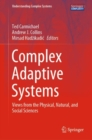 Complex Adaptive Systems : Views from the Physical, Natural, and Social Sciences - Book