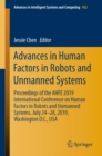 Advances in Human Factors in Robots and Unmanned Systems : Proceedings of the AHFE 2019 International Conference on Human Factors in Robots and Unmanned Systems, July 24-28, 2019, Washington D.C., USA - Book