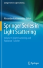 Springer Series in Light Scattering : Volume 4: Light Scattering and Radiative Transfer - Book