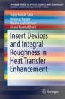 Insert Devices and Integral Roughness in Heat Transfer Enhancement - Book