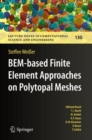 BEM-based Finite Element Approaches on Polytopal Meshes - Book