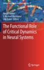 The Functional Role of Critical Dynamics in Neural Systems - Book