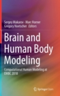Brain and Human Body Modeling : Computational Human Modeling at EMBC 2018 - Book