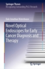 Novel Optical Endoscopes for Early Cancer Diagnosis and Therapy - Book