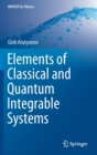 Elements of Classical and Quantum Integrable Systems - Book