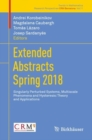 Extended Abstracts Spring 2018 : Singularly Perturbed Systems, Multiscale Phenomena and Hysteresis: Theory and Applications - Book