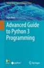 Advanced Guide to Python 3 Programming - Book