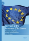 Survival of the European (Dis) Union : Responses to Populism, Nativism and Globalization - eBook
