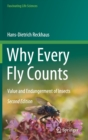 Why Every Fly Counts : Value and Endangerment of Insects - Book