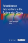 Rehabilitation interventions in the patient with obesity - Book