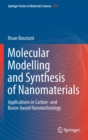 Molecular Modelling and Synthesis of Nanomaterials : Applications in Carbon- and Boron-based Nanotechnology - Book