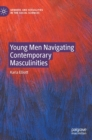 Young Men Navigating Contemporary Masculinities - Book