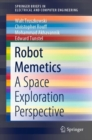 Robot Memetics : A Space Exploration Perspective - Book