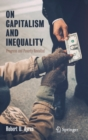 On Capitalism and Inequality : Progress and Poverty Revisited - Book