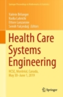 Health Care Systems Engineering : HCSE, Montreal, Canada, May 30 - June 1, 2019 - eBook