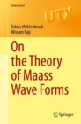 On the Theory of Maass Wave Forms - eBook