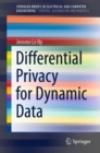 Differential Privacy for Dynamic Data - eBook