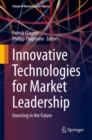 Innovative Technologies for Market Leadership : Investing in the Future - eBook