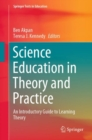 Science Education in Theory and Practice : An Introductory Guide to Learning Theory - eBook
