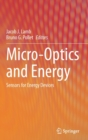 Micro-Optics and Energy : Sensors for Energy Devices - Book