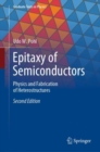 Epitaxy of Semiconductors : Physics and Fabrication of Heterostructures - Book