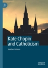 Kate Chopin and Catholicism - eBook