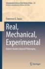 Real, Mechanical, Experimental : Robert Hooke's Natural Philosophy - eBook